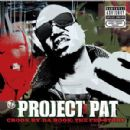 Project Pat Album - Crook By Da Book: The Fed Story