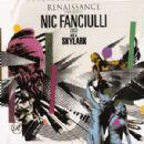 Nic Fanciulli Album - Renaissance Presents Nic Fanciulli a.k.a. Skylark