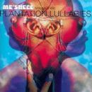 Me'Shell NdegeOcello - Plantation Lullabies