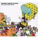 Medeski Martin and Wood Album - Let's Go Everywhere