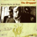 Medeski Martin and Wood Album - The Dropper