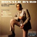 Donald Byrd - A City Called Heaven