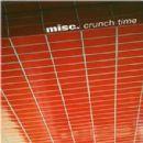 Misc. Album - Crunch Time