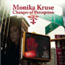 Monika Kruse Album - Changes Of Perception