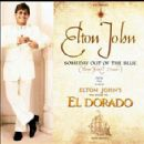 Elton John - Someday Out Of The Blue (Theme From El Dorado)