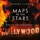 Howard Shore - Maps to the Stars