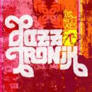 Jazztronik Album - The Remixes - Part I