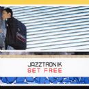Jazztronik Album - Set Free