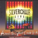 Silverchair - Live from Faraway Stables: Across the Great Divide Tour