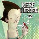 Nerf Herder - Nerf Herder IV