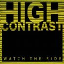 High Contrast Album - Watch The Ride