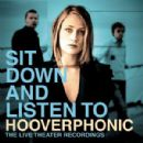Hooverphonic Album - Sit Down And Listen To: The Live Theater Recordings