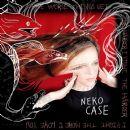 Neko Case - The Worse Things Get, the Harder I Fight, the Harder I Fight, the More I Love You