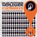 Gilles Peterson - Worldwide Exclusives