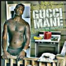 Gucci Mane Album - Back to the Traphouse
