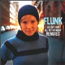 Flunk Album - All Day And All Of The Night Remixes