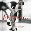Fourplay - Yes, Please