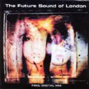 Future Sound of London, The Album - FSOL Digital Mix