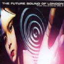 Future Sound of London, The - From The Archives vol.2