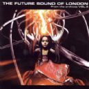 Future Sound of London, The Album - From The Archives vol.3