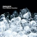 Enduser Album - Form Without Function