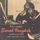 The Complete Sarah Vaughan on Mercury, Volume 1: Great Jazz Years: 1954-1956