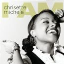 I Am - Chrisette Michele - Chrisette Michele