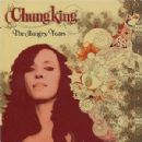 Chungking Album - The Hungry Years