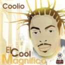 Coolio - El Cool Magnifico
