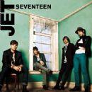 Jet - Seventeen (Single)