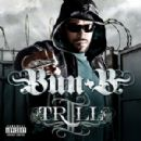 Bun B Album - II Trill (Chopped Up Not Slopped Up)
