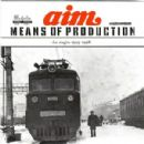 Aim Album - Means Of Production (The Singles 1995 - 1998)