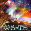 Astral Projection Album - Another World