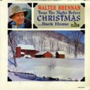 Walter Brennan - 'Twas The Night Before Christmas...Back Home
