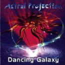 Astral Projection Album - Dancing Galaxy