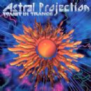 Astral Projection Album - Trust In Trance