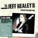 Jeff Healey Band Album - Legacy:Volume One