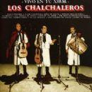 Los Chalchaleros - Vivo en Tu Amor