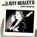 Jeff Healey Band Album - Legacy: Volume One (Live Unreleased Tracks)