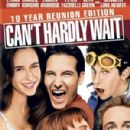 Can't Hardly Wait - 300 x 438