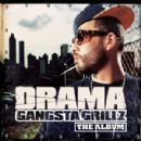 DJ Drama Album - Gangsta Grillz: The Album