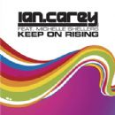 Ian Carey Album - Keep On Rising (2008 Remixes)