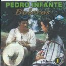 Pedro Infante - Boleros, Vol. 1
