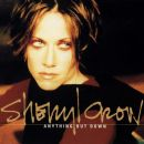 Sheryl Crow - Anything But Down
