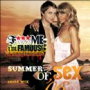 Fuck Me I'm Famous vol.3 - Ibiza Mix Summer Of Sex