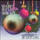 .38 Special - A Wild-Eyed Christmas Night