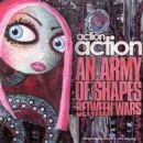 Action Action Album - An Army Of Shapes Between Wars