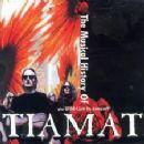 Tiamat - The History Of Tiamat