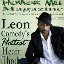 Humor Mill Magazine - Leon - Comedy  Heart Throb - 454 x 604