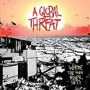 A Global Threat - Where The Sun Never Sets
